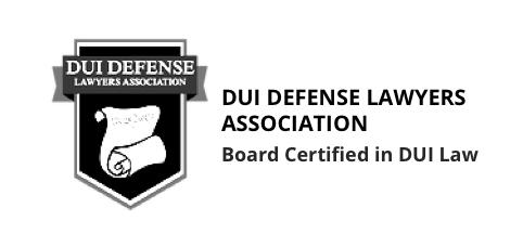 Board Certified in DUI Defense by DUI Defense Lawyers Association